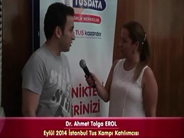 Dr. Tolga Ahmet EROL – Eylül 2014 İstanbul TUS Kampı