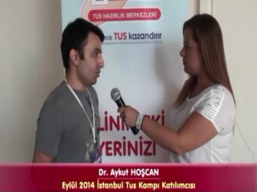 Dr. Aykut HOŞCAN – Eylül 2014 İstanbul TUS Kampı