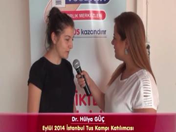 Dr. Hülya GÜÇ - Eylül 2014 İstanbul TUS Kampı