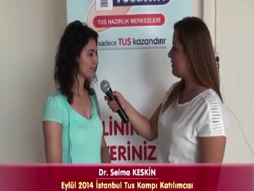 Dr. Selma KESKİN - Eylül 2014 İstanbul TUS Kampı