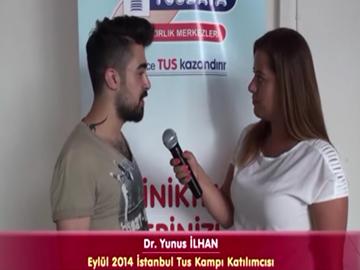 Dr. Yunus İLHAN - Eylül 2014 İstanbul TUS Kampı