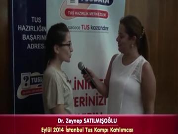 Dr. Zeynep SATILMIŞOĞLU - Eylül 2014 İstanbul TUS Kampı