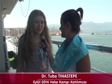 Dr. Tuba TINASTEPE - Eylül 2014 İzmir Vaka Kampı Katılımcı Röportajları