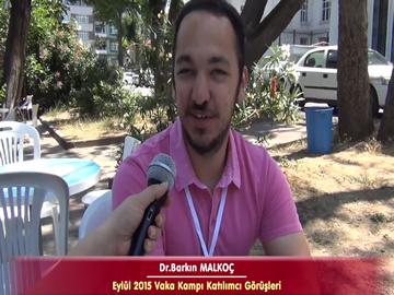 Dr. Barkın MALKOÇ - Eylül 2015 İstanbul Vaka Kampı Röportajları