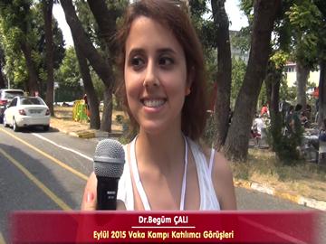 Dr. Begüm ÇALI - Eylül 2015 İstanbul Vaka Kampı Röportajları
