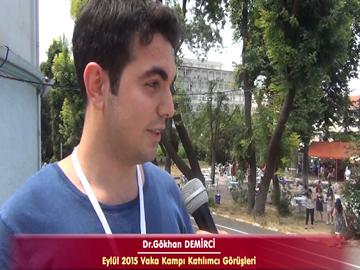 Dr. Gökhan DEMİRCİ - Eylül 2015 İstanbul Vaka Kampı Röportajları
