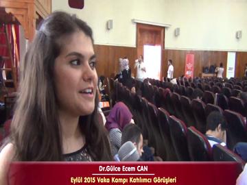 Dr. Gülce Ecem CAN - Eylül 2015 İstanbul Vaka Kampı Röportajları