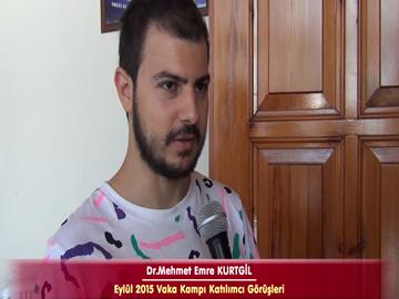 Dr. Mehmet Emre KURTGİL - Eylül 2015 İstanbul Vaka Kampı Röportajları