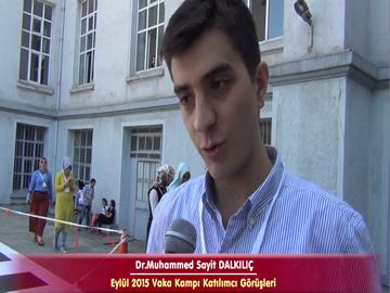 Dr. M. Sayit DALKILIÇ - Eylül 2015 İstanbul Vaka Kampı Röportajları