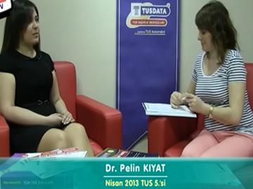 Dr. Pelin KIYAT - Nisan 2013 TUS 5.'cisi
