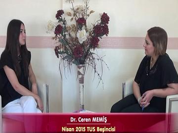 Nisan 2015 TUS Beşincisi - Dr. Ceren Memiş