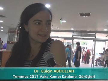 Dr. Gülçin ABDULLAH - 2017 Yaz Dönemi Ankara Vaka Kampı Röportajları