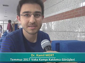 Dr. Kamil MERT - 2017 Yaz Dönemi Ankara Vaka Kampı Röportajları