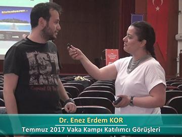 Dr. Enez Erdem KOR - 2017 Yaz Dönemi Haseki Vaka Kampı Röportajları