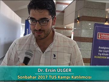 Dr. Ersin ÜLGER - Sonbahar 2017 Ankara TUS Kampı Röportajları