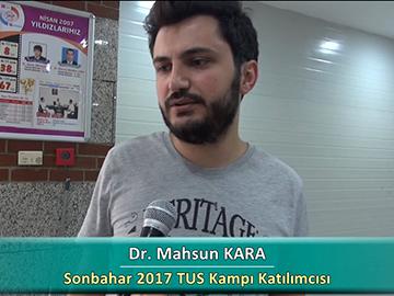 Dr. Mahsun KARA - Sonbahar 2017 Ankara TUS Kampı Röportajları