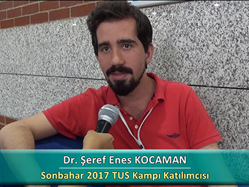 Dr. Şeref Enes KOCAMAN - Sonbahar 2017 Ankara TUS Kampı Röportajları