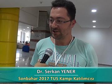 Dr. Serkan YENER - Sonbahar 2017 Ankara TUS Kampı Röportajları