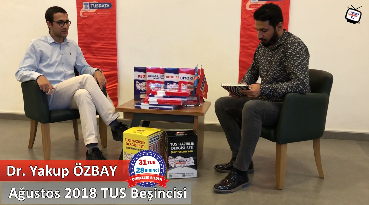 Ağustos 2018 TUS 5.'si - Dr. Yakup ÖZBAY ile TUS'a Hazırlık Süreci