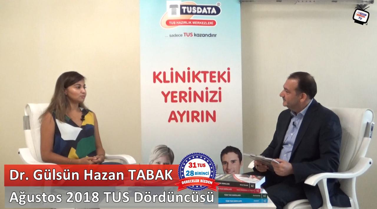 Ağustos 2018 TUS 4.'sü - Dr. Gülsün Hazan TABAK ile TUS'a Hazırlık Süreci