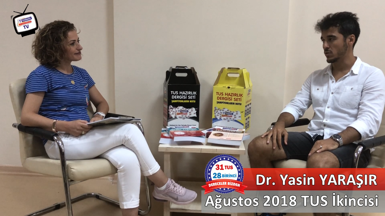 Ağustos 2018 TUS 2.'si - Dr. Yasin YARAŞIR ile TUS'a Hazırlık Süreci