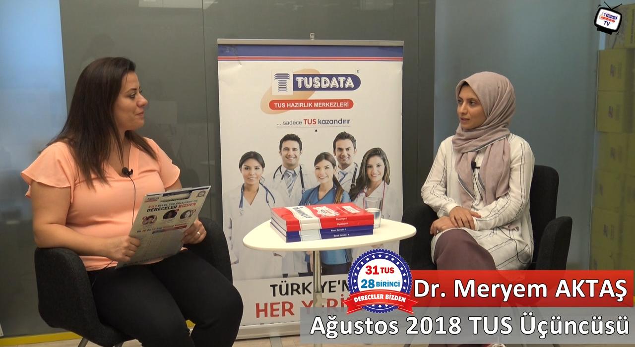 Ağustos 2018 TUS 3.'sü - Dr. Meryem AKTAŞ ile TUS'a Hazırlık Süreci