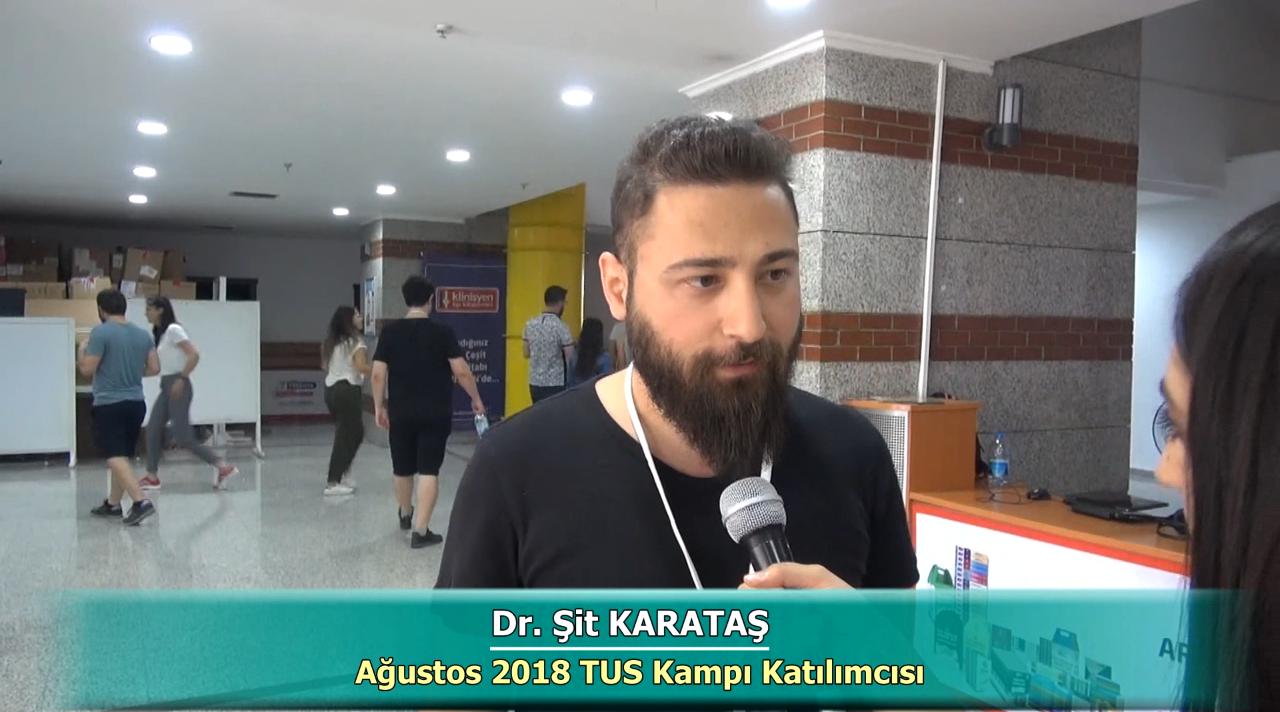 Dr. Şit KARATAŞ - Ağustos 2018 Ankara TUS Kampı Röportajları