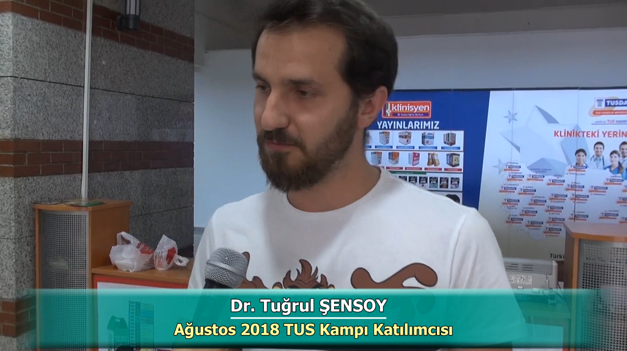 Dr. Tuğrul ŞENSOY - Ağustos 2018 Ankara TUS Kampı Röportajları