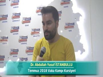 Dr. Abdullah Yusuf İSTANBULLU - 2018 Yaz Dönemi Ankara Vaka Kampı Röportajları