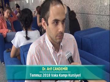 Dr. Arif CANDEMİR - 2018 Yaz Dönemi Ankara Vaka Kampı Röportajları