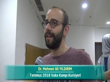 Dr. Mehmet Ali YILDIRIM - 2018 Yaz Dönemi Ankara Vaka Kampı Röportajları