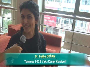 Dr. Tuğba DOĞAN - 2018 Yaz Dönemi Ankara Vaka Kampı Röportajları