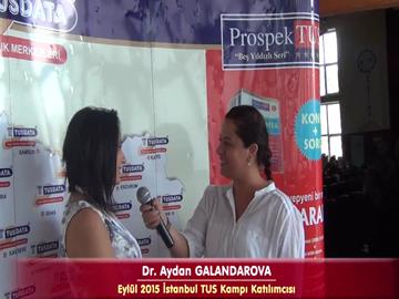 Dr. Aydan GALANDAROVA - Eylül 2015 İstanbul TUS Kampı Röportajları