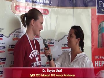 Dr. İlayda UYAT - Eylül 2015 İstanbul TUS Kampı Röportajları