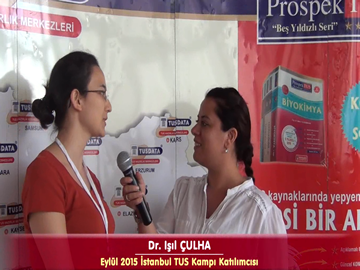Dr. Işıl ÇULHA - Eylül 2015 İstanbul TUS Kampı Röportajları