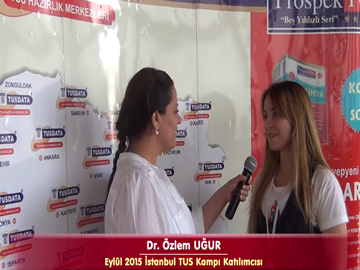 Dr. Özlem UĞUR - Eylül 2015 İstanbul TUS Kampı Röportajları