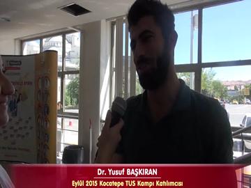 Dr. Yusuf BAŞKIRAN - Eylül 2015 TUS Kampı Röportajları