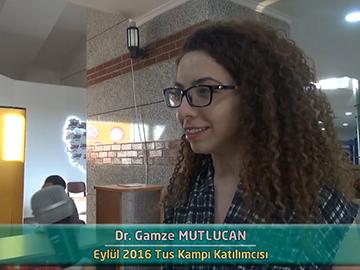 Dr. Gamze MUTLUCAN - Eylül 2016 Kocatepe TUS Kampı Röportajları