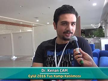 Dr. Kenan ÇAM - Eylül 2016 Kocatepe TUS Kampı Röportajları