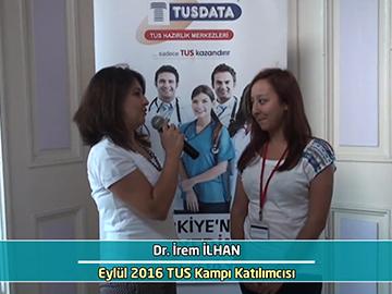 Dr. İrem İlhan - Eylül 2016 İstanbul TUS Kampı Röportajları