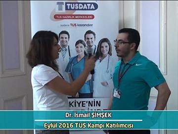Dr. İsmail Şimşek - Eylül 2016 İstanbul TUS Kampı Röportajları