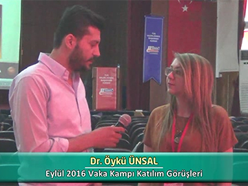 Dr. Öykü ÜNSAL - Eylül 2016 Vaka Kampı Röportajları