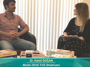 Nisan 2016 TUS Onuncusu – Dr. Kamil DOĞAN