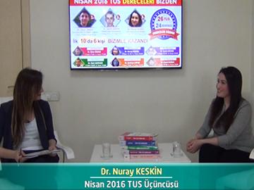 Nisan 2016 TUS Üçüncüsü - Dr. Nuray KESKİN