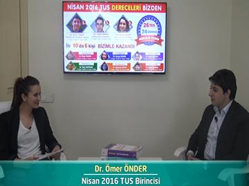 Nisan 2016 TUS Birincisi - Dr. Ömer ÖNDER
