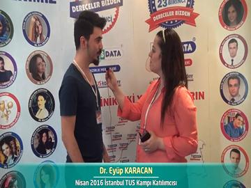 Dr. Eyüp KARACAN - Nisan 2016 İstanbul TUS Kampı