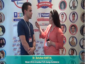 Dr. Batuhan KARTAL - Nisan 2016 İstanbul TUS Kampı