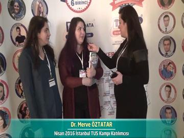 Dr. Merve ve Dr. Melda ÖZTATAR - Nisan 2016 İstanbul TUS Kampı