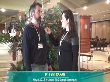 Dr. Fatih KARAN - Nisan 2016 İstanbul TUS Kampı
