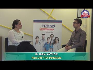 Nisan 2017 TUS Dördüncüsü - Dr. Hakan AYYILDIZ